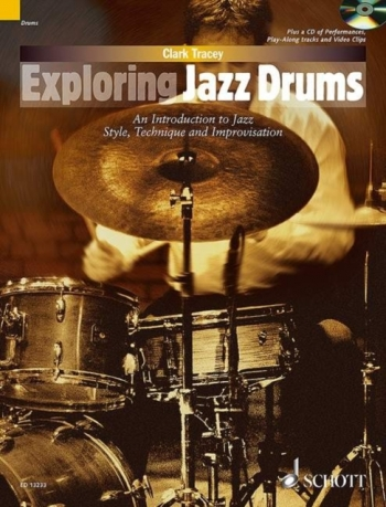 Exploring Jazz Drums: Introduction To Jazz Style  Technique & Improvisation: Bk&cd