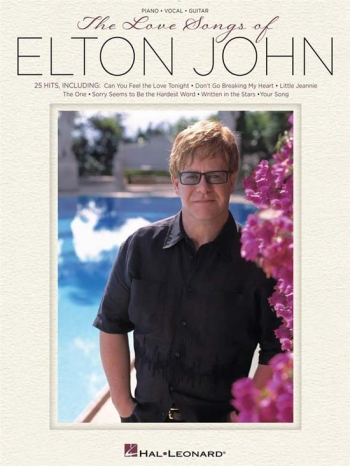 Love Songs Of Elton John: 25 Hits: Piano Vocal Guitar