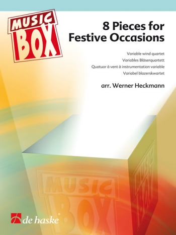 8 Pieces For Festive Occasions: Wind Quartet (variable): Music Box