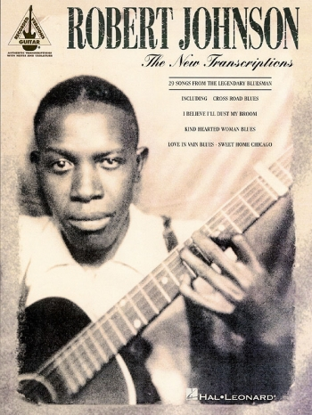 Robert Johnson: The New Transcriptions: Guitar Tab