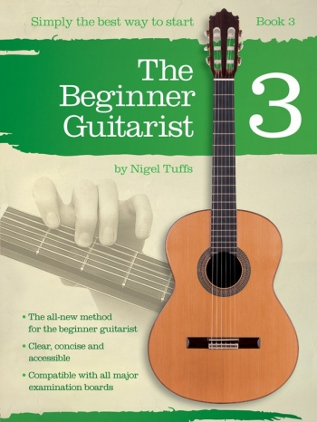 The Beginner Guitarist Book 3 Simply The Best Way To Start