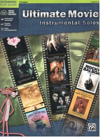 Ultimate Movie Instrumental Solos For Trumpet: Book & CD