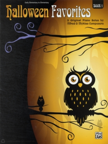 Halloween Favourites: Book 1: Early Elementary To Elementary