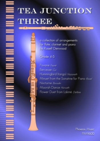 Tea Junction Three: Trios: Flute Clarinet & Piano
