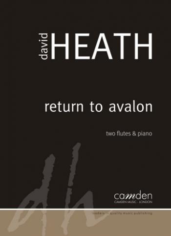 Heath: Return To Avalon: Two Flutes & Piano