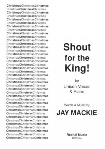 Shout For The King: Unison & Piano