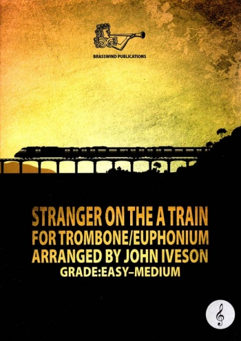 Stranger On The A Train For Trombone/Euphonium Treble Clef