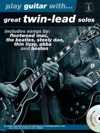 Play Guitar With Great Twin Lead Solos: Guitar Tab:  Bk & Cd