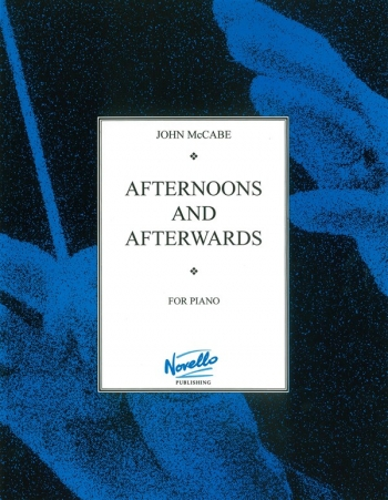 Afternoons And Afterwards: Piano