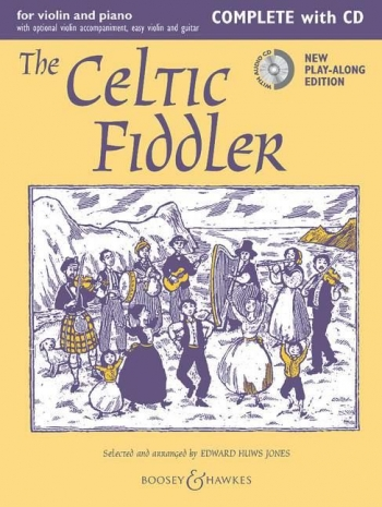 Celtic Fiddler: Violin & Piano Complete Violin & Piano & Cd