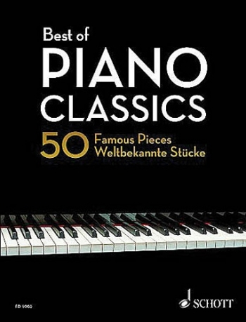 Best Of Piano Classics: 50 Famous Pieces Solo Piano