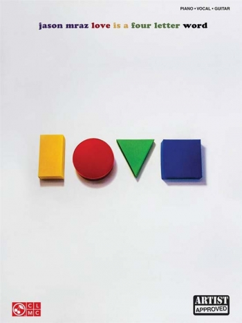 Mraz: Love Is A Four Lettered Word: Piano Vocal And Guitar