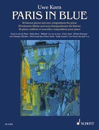 Paris In Blue; 20 Famous Pieces And New Compositions: Solo Piano