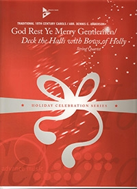 God Rest Ye Merry Gentlemen / Deck The Halls With Bows Of Holly: String Quartet  Score & Parts