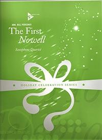 The First Nowell: Saxophone Quartet: Score & Parts
