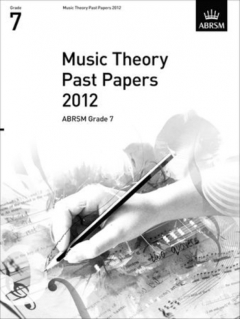 ABRSM Music Theory Past Papers 2012, Grade 7