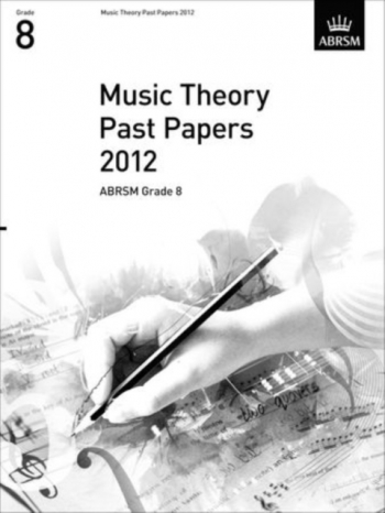 ABRSM Music Theory Past Papers 2012, Grade 8