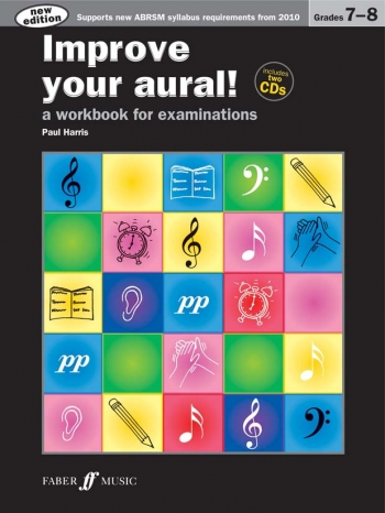 Improve Your Aural Grade 7 & 8: Book & CD  (New Edition From 2010-2011) (Paul Harris)