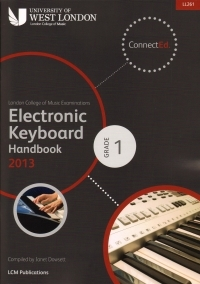 London College Of Music: Electronic Keyboard Handbook: Grade 1: 2013-2017   (LL261)