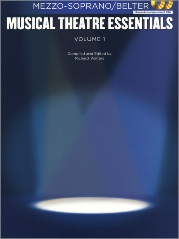 Musical Theatre Essentials: Mezzo-Soprano - Volume 1  (Book & 2 Cds)