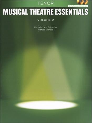 Musical Theatre Essentials: Tenor - Volume 2  (Book & 2 Cds)