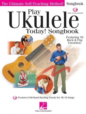Play Ukulele Today: Songbook: Ukulele