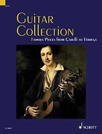 Guitar Collection: 30 Famous Pieces From Carulli To Tarrega: Guitar Solo