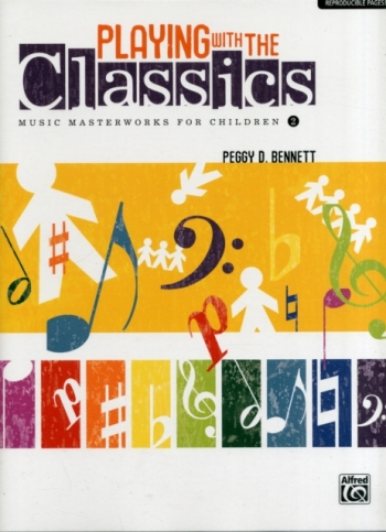 Playing With The Classics: Music Masterworks For Children: Book 2