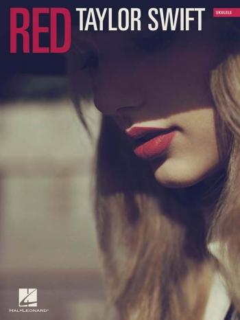 Taylor Swift: Red: Ukulele