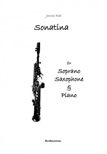 Sonatina: Soprano Saxophone & Piano (Jame Rae)