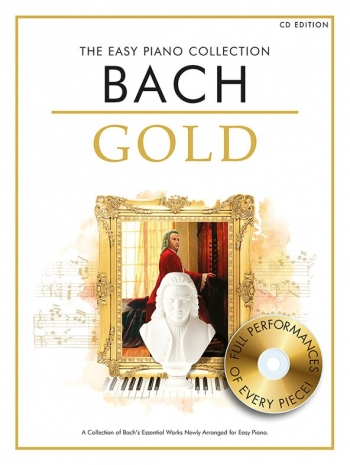 The Easy Bach Collection Gold: Book And CD: Piano