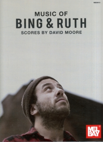 Music Of Bing & Ruth Scores By David Moore