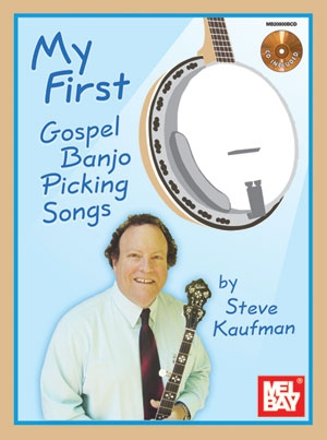 My First Gospel Banjo Picking Songs: Banjo