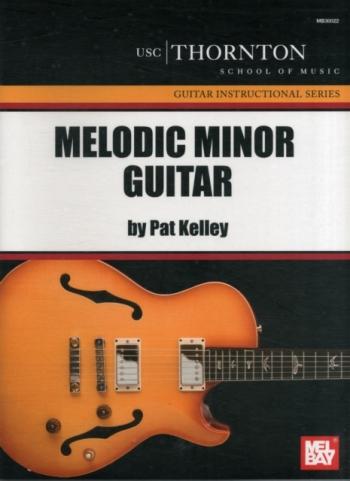 Melodic Minor Guitar: Tutor (Thornton School Of Music)