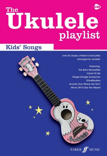 Ukulele Playlist: Kids Songbook:  Arranged For Ukulele