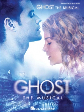 Ghost: The Musical: Piano, Vocal & Guitar