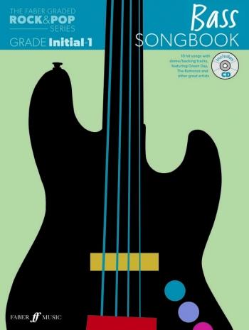 The Faber Graded Rock & Pop Series: Bass Guitar Grade Inital-1: Bk&d Songbook