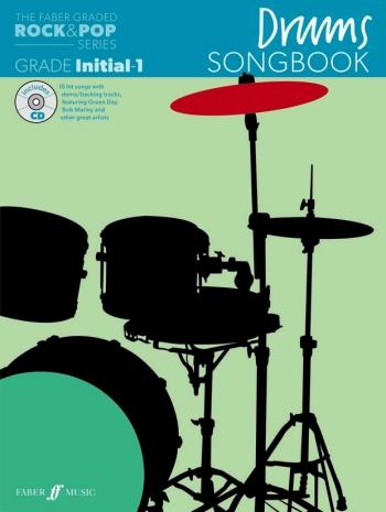 The Faber Graded Rock & Pop Series: Drums Grade Inital-1: Bk& Songbook
