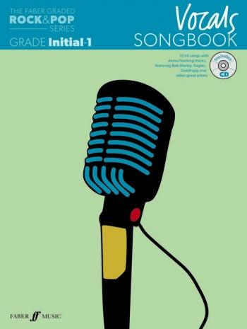 The Faber Graded Rock & Pop Series: Vocal Grade Inital-1: Bk&d Songbook