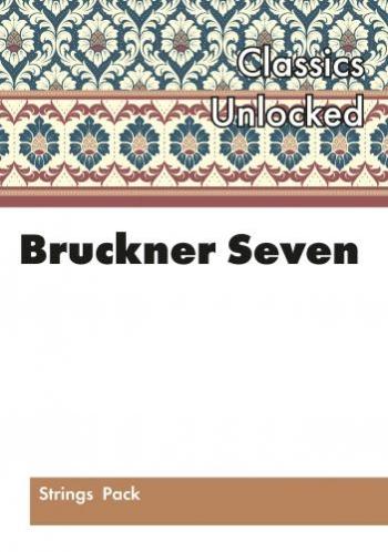 Flexible String Ensemble: Bruckner Seven Its Heaven: String Ensemble: Score And Parts