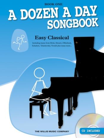 A Dozen A Day Songbook Book 1: Easy Classical: Book & Cd