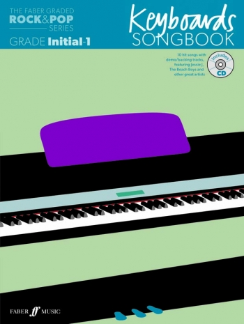 The Faber Graded Rock & Pop Series: Keyboard Grade Inital-1: Bk&d Songbook