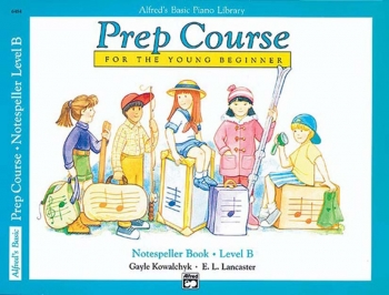 Alfred Basic Prep Course For The Young Beginner Notespeller Book: Level B