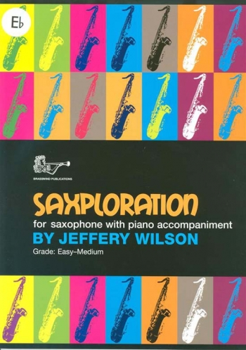 Saxploration Alto Saxophone And Piano (Wilson)