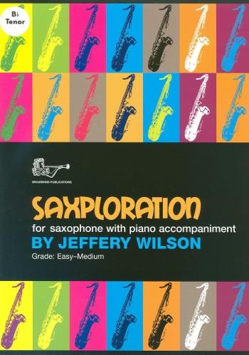 Saxploration Tenor Saxophone And Piano (Wilson)
