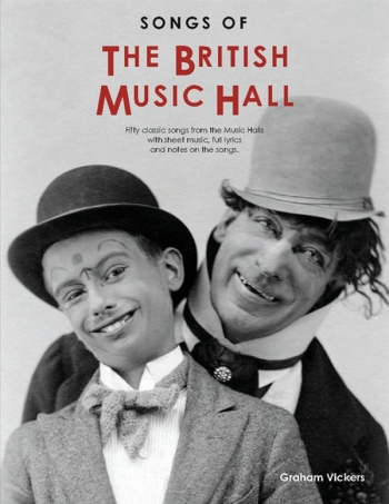 Songs Of The British Music Hall (2013 Revised Edition) Piano Vocal Guitar