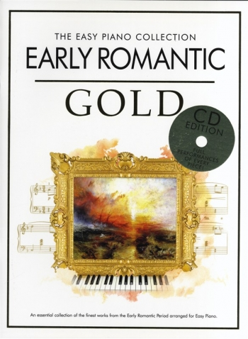 Early Romantic Gold: Easy Piano Collection: Piano: Book & Cd