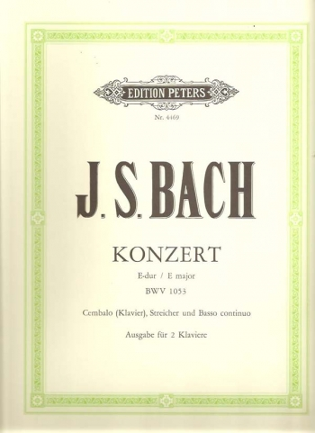 Concerto: E Major: BWV1053: Edition For 2 Pianos  (Peters)
