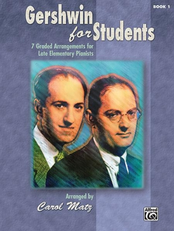 Gershwin For Students: Book 1: Piano Solo