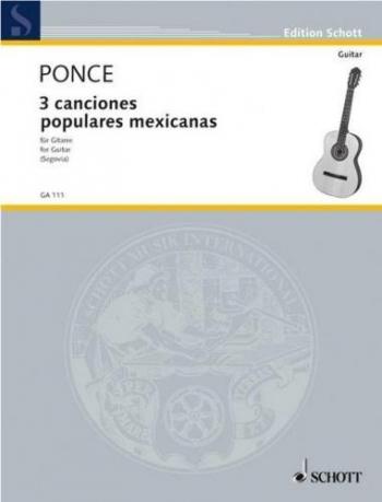 Tres Canciones Populares Mexicanas: Guitar